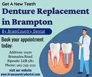 Denture Replacement nearby Brampton By BramCountry Dental